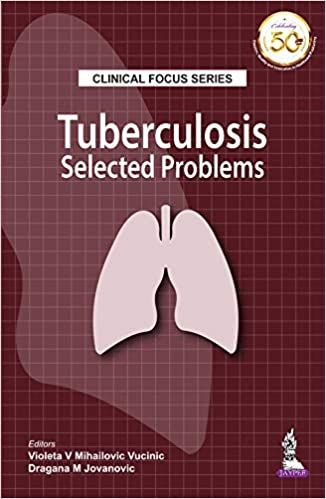 Clinical Focus Series Tuberculosis Selected Problems-Original PDF