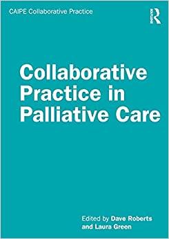 Collaborative Practice in Palliative Care (CAIPE Collaborative Practice Series)-Original PDF