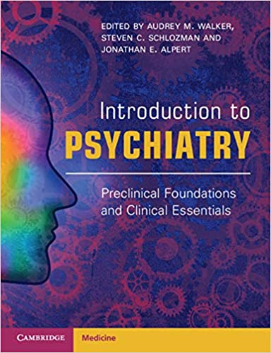 Introduction to Psychiatry: Preclinical Foundations and Clinical Essentials-Original PDF