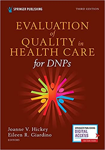 Evaluation of Quality in Health Care for DNPs, Third Edition-Original PDF