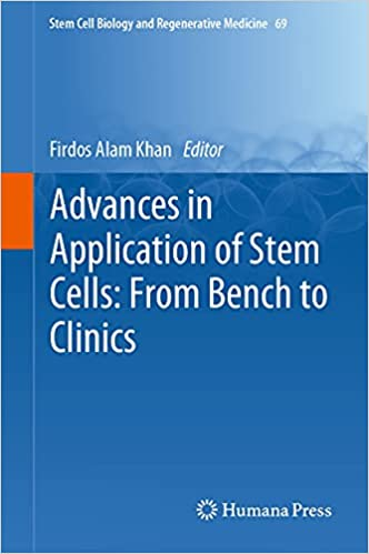 Advances in Application of Stem Cells: From Bench to Clinics (Stem Cell Biology and Regenerative Medicine Book 69)-Original PDF