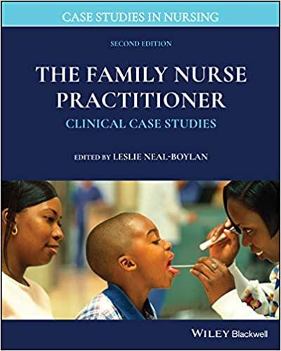 The Family Nurse Practitioner: Clinical Case Studies (Case Studies in Nursing) 2nd Edition-Original PDF
