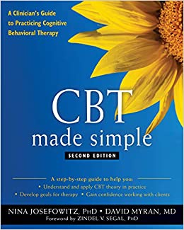 CBT Made Simple: A Clinician's Guide to Practicing Cognitive Behavioral Therapy 2nd Edition-Original PDF
