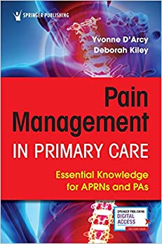 Pain Management in Primary Care: Essential Knowledge for APRNs and PAs-Original PDF