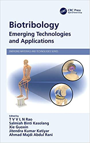 Biotribology: Emerging Technologies and Applications (Emerging Materials and Technologies)-Original PDF