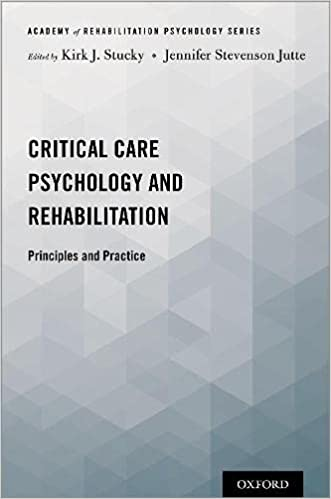 Critical Care Psychology and Rehabilitation: Principles and Practice (ACADEMY OF REHAB PSYCH SERIES)-Original PDF