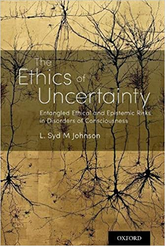 The Ethics of Uncertainty: Entangled Ethical and Epistemic Risks in Disorders of Consciousness-Original PDF