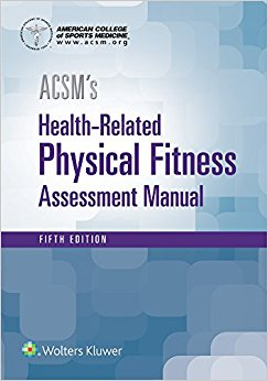 ACSM's Health-Related Physical Fitness Assessment 5th Edition-High Quality PDF