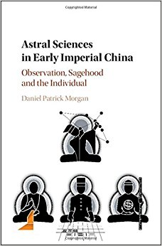 Astral Sciences in Early Imperial China: Observation, Sagehood and the Individual-Original PDF
