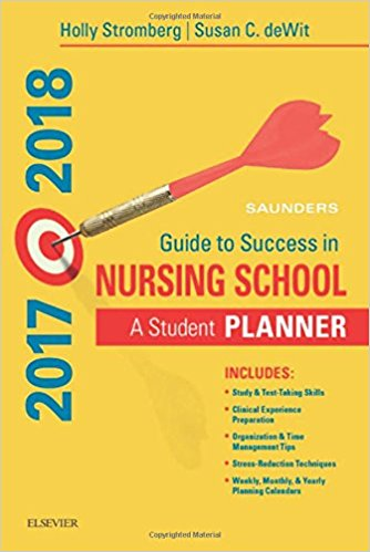 Saunders Guide to Success in Nursing School, 2017-2018: A Student Planner, 13e-Original PDF