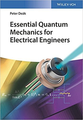 Essential Quantum Mechanics for Electrical Engineers-Original PDF
