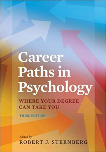 Career Paths in Psychology: Where Your Degree Can Take You-Original PDF