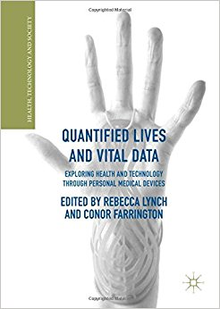 Quantified Lives and Vital Data: Exploring Health and Technology through Personal Medical Devices (Health, Technology and Society) 1st ed. 2018 edition-Original PDF