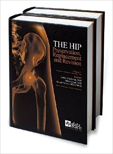 The Hip: Preservation Replacement and Revision-EPUB