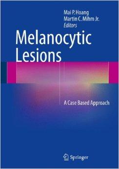Melanocytic Lesions: A Case Based Approach 2014th Edition -Original PDF