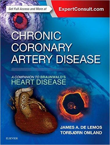 Chronic Coronary Artery Disease: A Companion to Braunwald's Heart Disease, 1e-Original PDF
