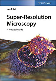 Super-Resolution Microscopy: A Practical Guide-Original PDF