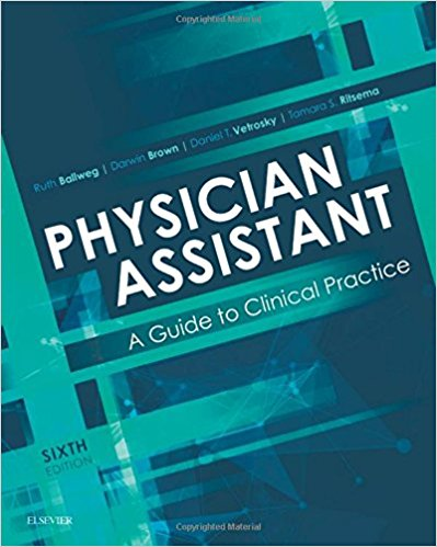 Physician Assistant: A Guide to Clinical Practice, 6e-Original PDF
