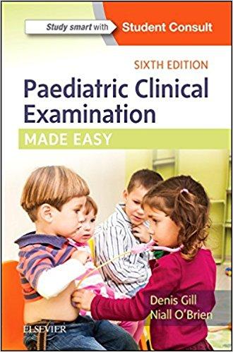 Paediatric Clinical Examination Made Easy, 6e-Original PDF