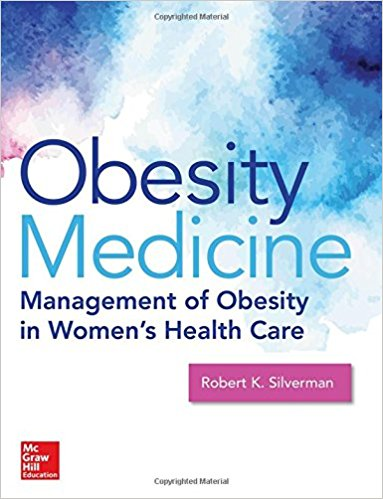 Obesity Medicine: Management of Obesity in Women's Health Care (Obstetrics/Gynecology)-High Quality PDF