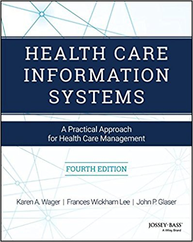 Health Care Information Systems: A Practical Approach for Health Care Management 4th Edition-EPUB