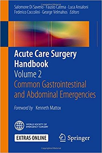Acute Care Surgery Handbook: Volume 2 Common Gastrointestinal and Abdominal Emergencies 1st ed. 2016 edition-Original PDF