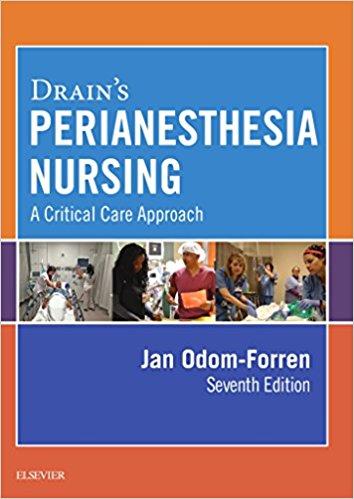 Drain's PeriAnesthesia Nursing: A Critical Care Approach, 7e-Original PDF