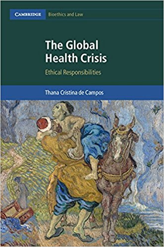 The Global Health Crisis: Ethical Responsibilities (Cambridge Bioethics and Law)-Original PDF