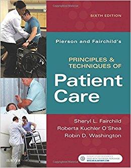 Pierson and Fairchild's Principles & Techniques of Patient Care, 6e-Original PDF