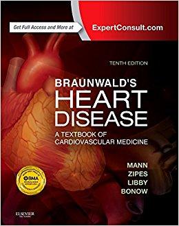 Braunwald's Heart Disease: A Textbook of Cardiovascular Medicine, Single Volume, 10e (Heart Disease (Braunwald) (Single Vol))-Original PDF+Videos
