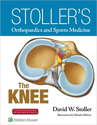 Stoller's Orthopaedics and Sports Medicine: The Knee- EPUB+Videos