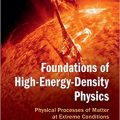 Foundations of High-Energy-Density Physics: Physical Processes of Matter at Extreme Conditions-Original PDF