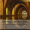Starting Out with Java: From Control Structures through Objects, Global Edition  6th edition -Original PDF