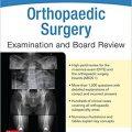 Orthopaedic Surgery Examination and Board Review-Original PDF