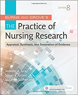 Burns and Grove's The Practice of Nursing Research: Appraisal, Synthesis, and Generation of Evidence, 8e-Original PDF