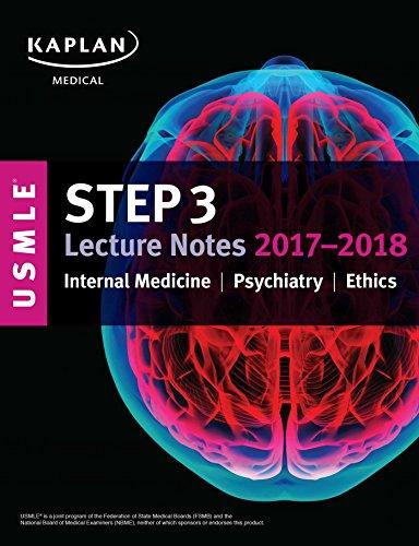 USMLE Step 3 Lecture Notes 2017-2018: Internal Medicine, Psychiatry, Ethics (USMLE Prep)-EPUB