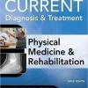 Current Diagnosis and treatment Physical Medicine and Rehabilitation – EPUB