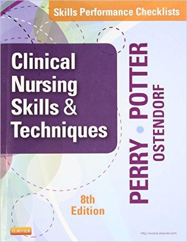Skills Performance Checklists for Clinical Nursing Skills & Techniques, 8e – PDF