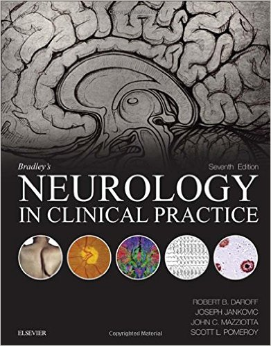 Bradley's Neurology in Clinical Practice, 7th Edition-Read Online