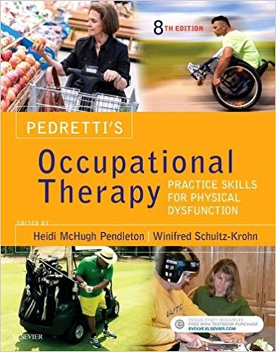 Pedretti's Occupational Therapy: Practice Skills for Physical Dysfunction 8th Edition – Original PDF