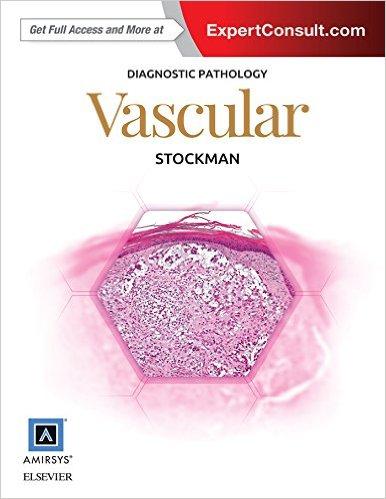 Diagnostic Pathology: Vascular – ORIGINAL PDF