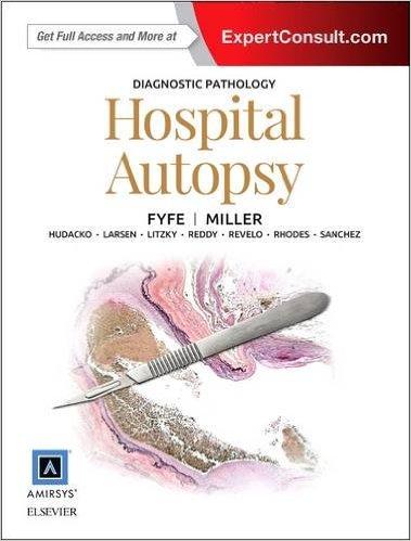 Diagnostic Pathology: Hospital Autopsy, 1e – Original PDF