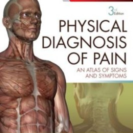 Physical Diagnosis of Pain: An Atlas of Signs and Symptoms, 3rd Edition – Original PDF + Videos