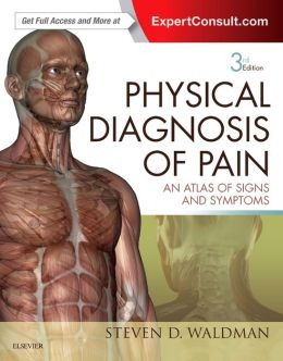 Physical Diagnosis of Pain: An Atlas of Signs and Symptoms, 3rd Edition - Original PDF + Videos