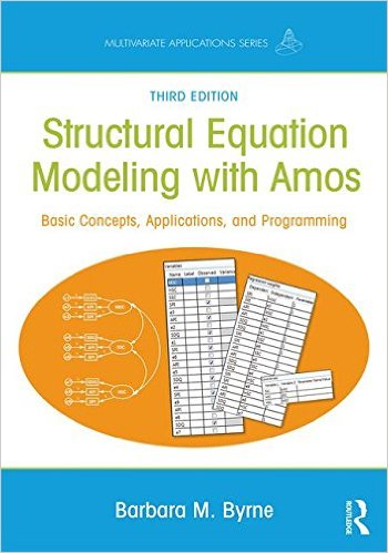 Structural Equation Modeling With AMOS: Basic Concepts, Applications, and Programming, Third Edition (Multivariate Applications Series)-Original PDF