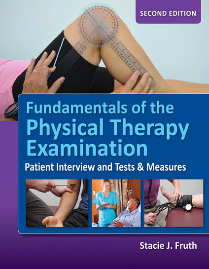 Fundamentals Of The Physical Therapy Examination: Patient Interview and Tests & Measures 2nd Edition – Original PDF