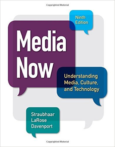 Media Now: Understanding Media, Culture, and Technology 9th Edition - Original PDF