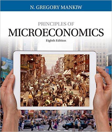 Principles of Microeconomics (Mankiw's Principles of Economics) 8th edition-Original PDF