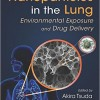 Nanoparticles in the Lung: Environmental Exposure and Drug Delivery – Original PDF