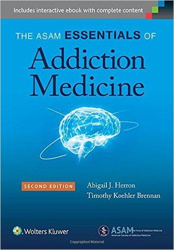 The Asam Essentials of Addiction Medicine, 2nd Edition - EPUB
